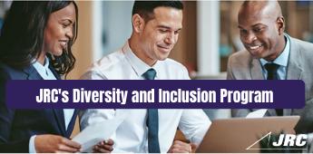 JRC's Diversity and Inclusion Program
