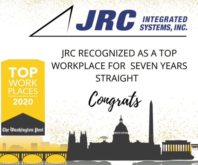 THE WASHINGTON POST NAMES JRC INTEGRATED SYSTEMS, INC. A TOP WASHINGTON AREA WORKPLACE- FOR THE SEVENTH CONSECUTIVE YEAR